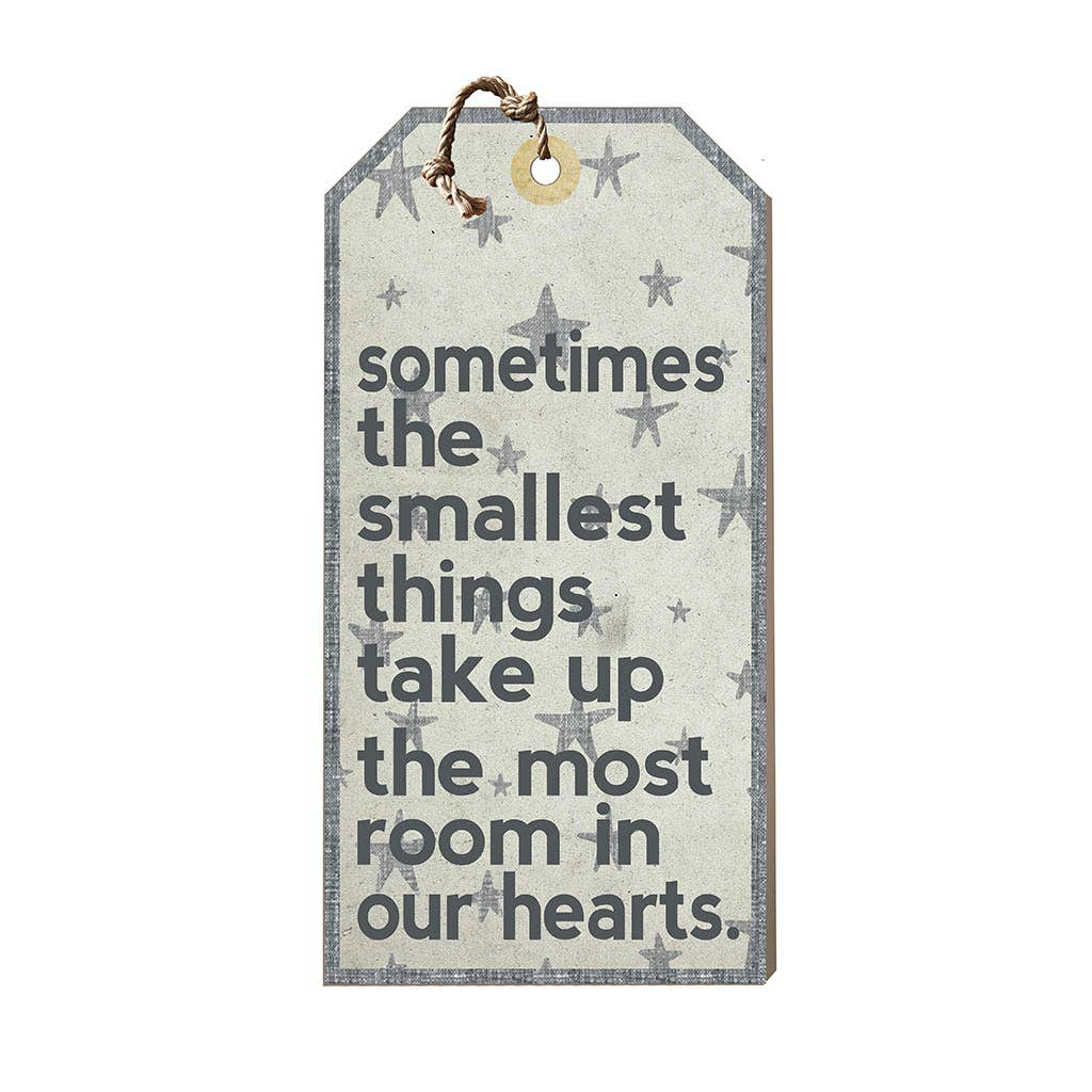 Kindred Hearts - Sometimes The Smallest Things Tag Sign