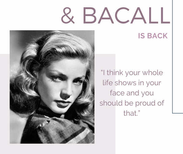 Weekly Inspiration: Lauren Bacall