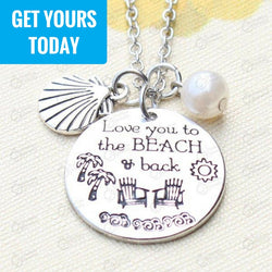 """Love You To The Beach And Back"" Necklace"