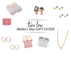 Mothers Day Gift Guide 2021