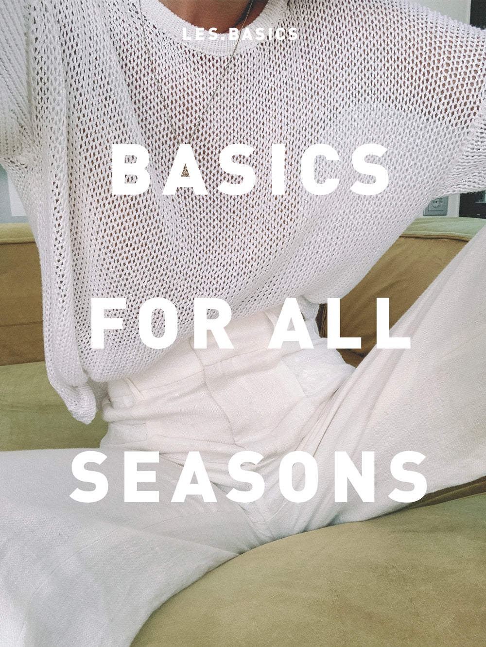 Basics for all seasons