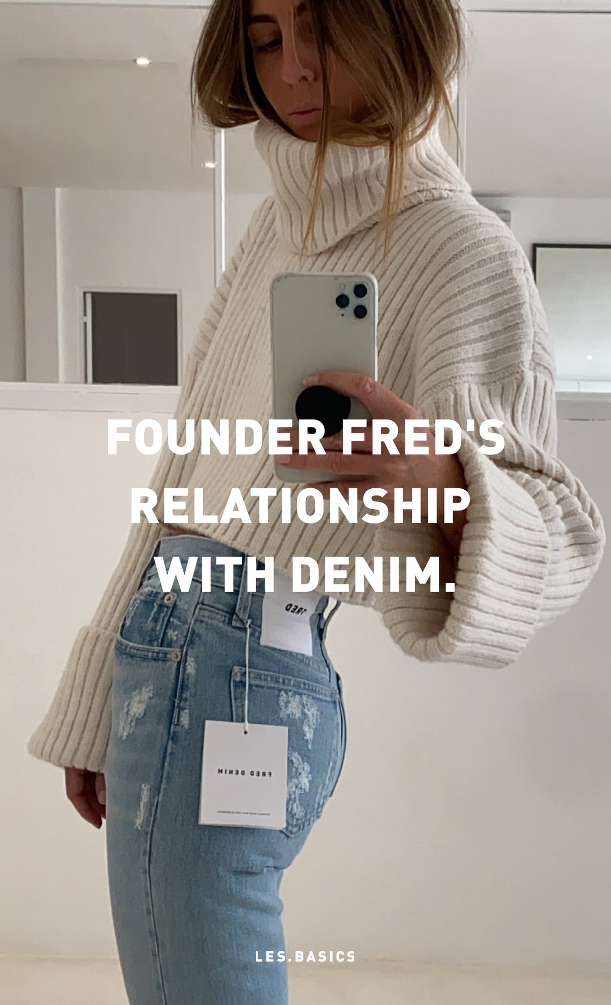 Founder Fred's relationship with denim