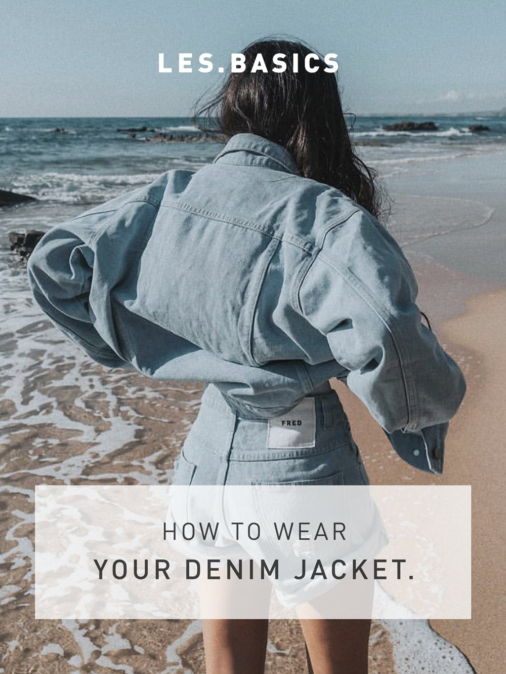 How To Style A Denim Jacket & Why It Is A Wardrobe Essential