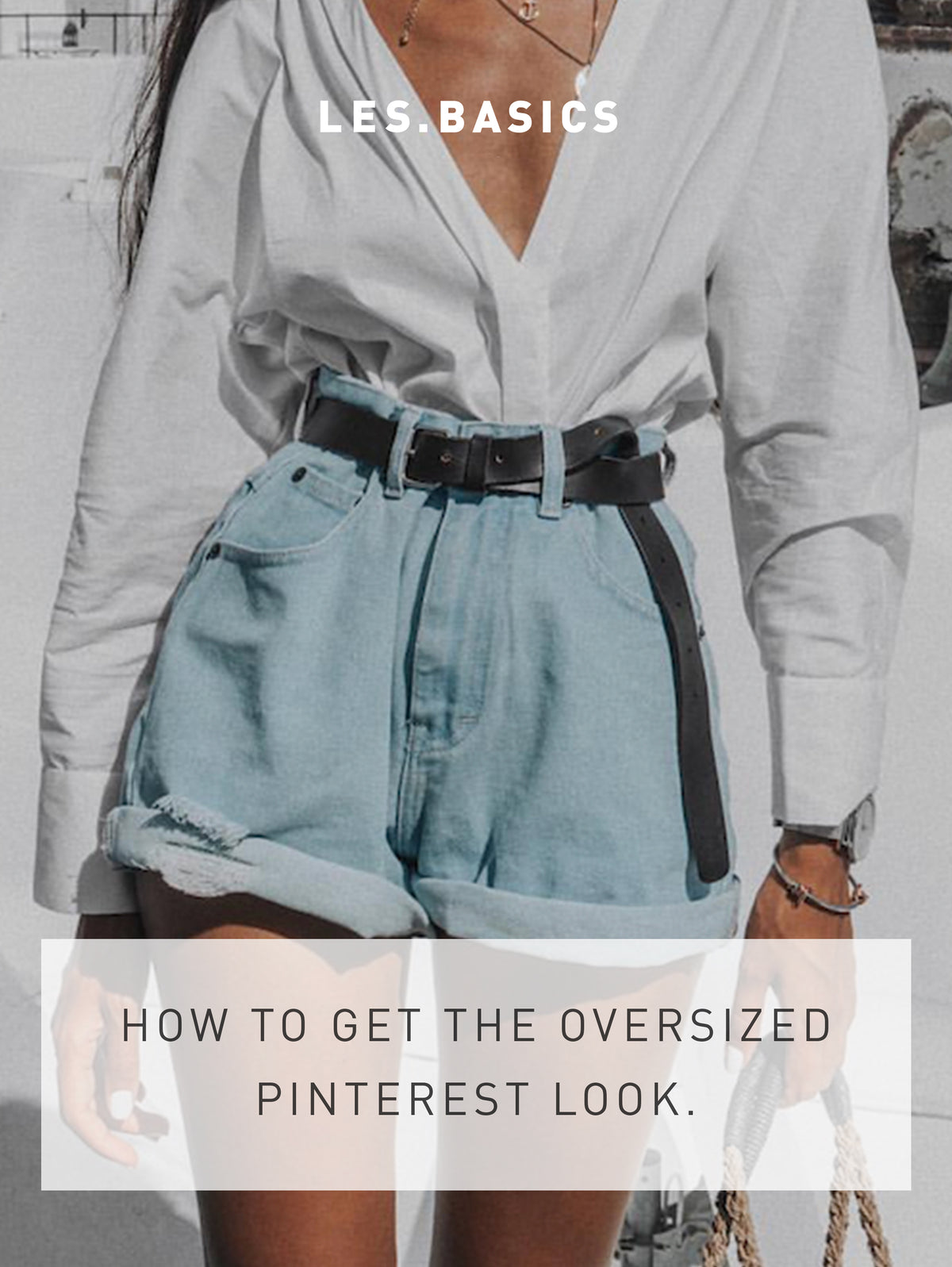 How To Get The Oversized Look You See All Over Pinterest