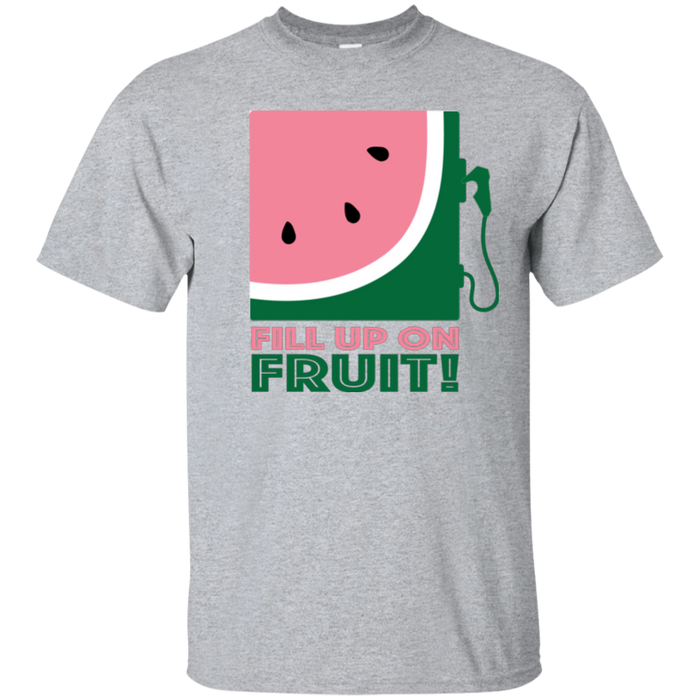 Fill up on Fruit Ultra Cotton T-Shirt