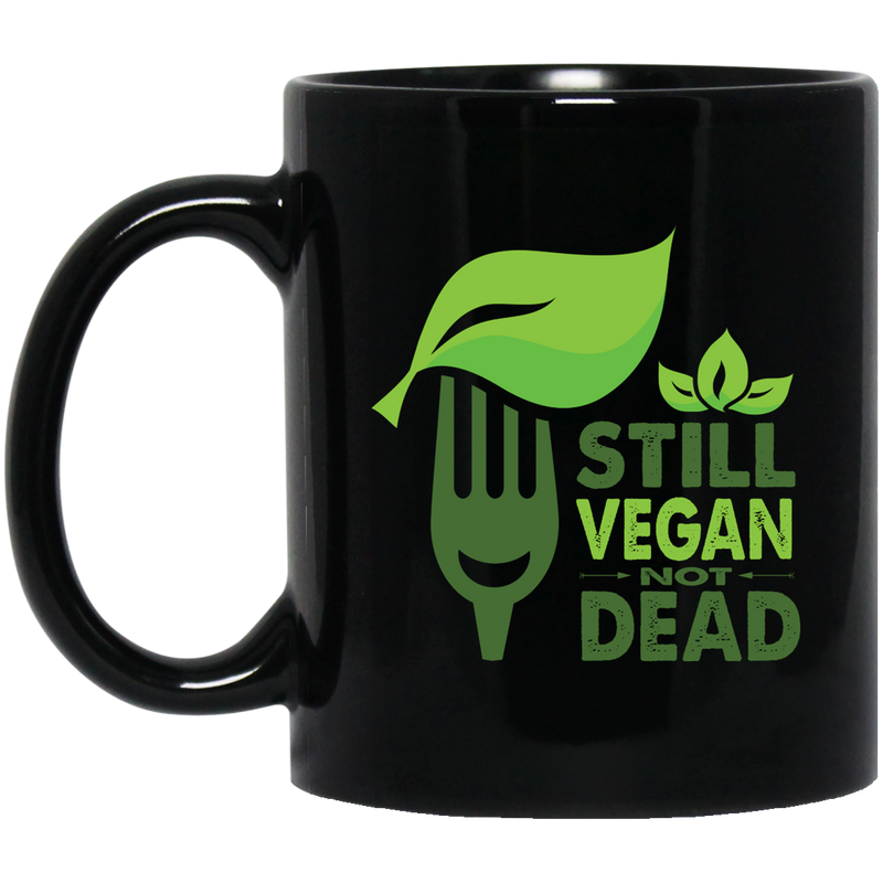 Still Vegan, Not Dead 11 oz. Black Mug