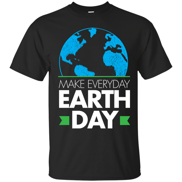 Earth Day Everyday Gildan Ultra Cotton T-Shirt