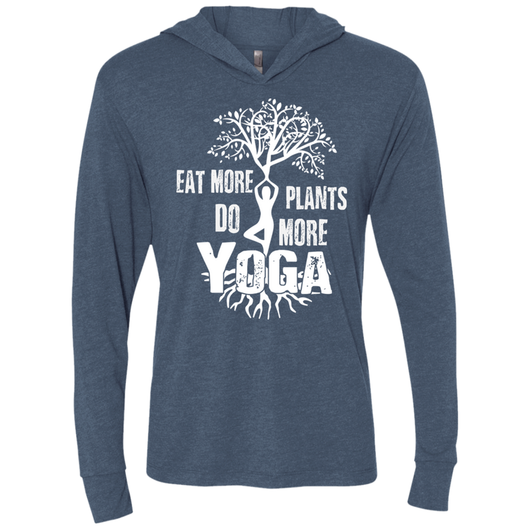 Yoga: Eat More Plants, Do More Yoga Unisex Triblend LS Hooded T-Shirt