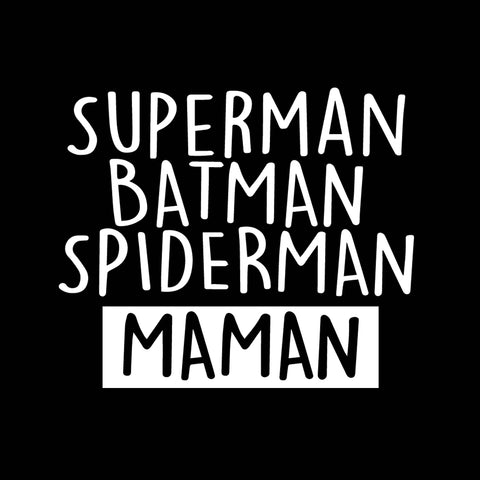Superman Batman Spiderman Maman
