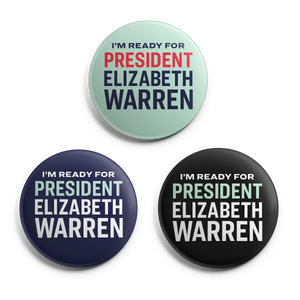 I'm Ready for President Elizabeth Warren Button 3-pack in Navy, Liberty Green and Black. (4480845742189)