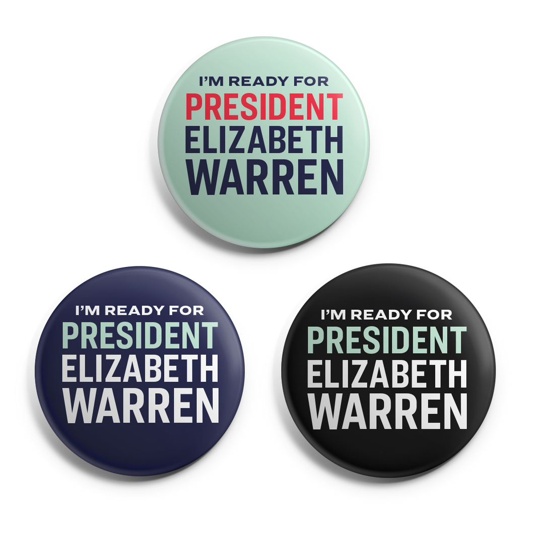 I'm Ready for President Elizabeth Warren Button 3-pack in Navy, Liberty Green and Black.