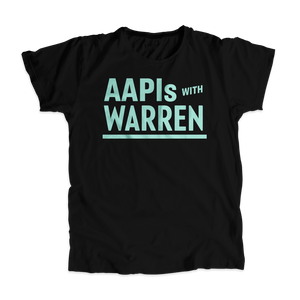 AAPIs with Warren Black Unisex T-shirt with Liberty Green type.