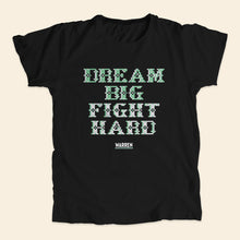 Load image into Gallery viewer, Black unisex t-shirt featuring a cross stitch style print of the phrase: Dream Big, Fight Hard. (4421574688877)