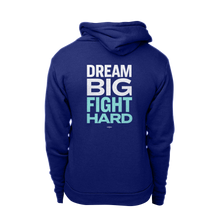 Load image into Gallery viewer, Dream Big, Fight Hard Navy hoodie with white and liberty green print.