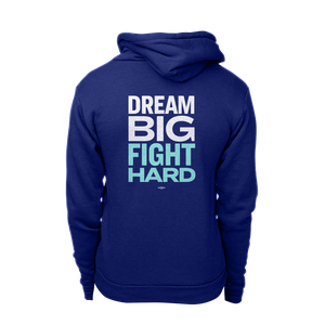 Dream Big, Fight Hard Navy hoodie with white and liberty green print.