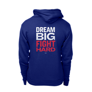 Dream Big, Fight Hard hoodie with white and red print.