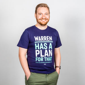 Warren Has a Plan for That Unisex T-Shirt on model.