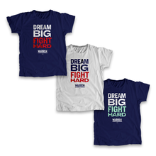 Load image into Gallery viewer, Dream Big, Fight Hard Unisex T-shirt in three color options: Gray with Navy and Red Type, Navy with white and red, Navy with white and liberty green. (1518922596461)