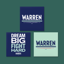 "Load image into Gallery viewer, Two Square Magnets featuring the Warren Logo in Navy, Liberty Green and White. Another square magnet featuring the words ""Dream Big, Fight Hard."""