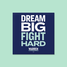 "Load image into Gallery viewer, Square navy, white and liberty green magnets with the words, ""Dream Big, Fight Hard."""
