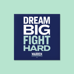 "Square navy, white and liberty green magnets with the words, ""Dream Big, Fight Hard."""