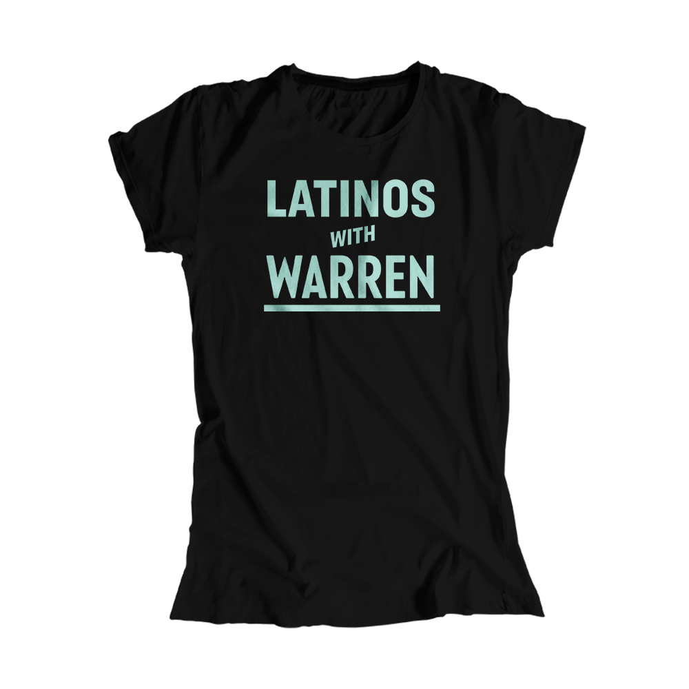 Latinos with Warren Black Fitted T-shirt with Liberty Green type. (4464725131373)