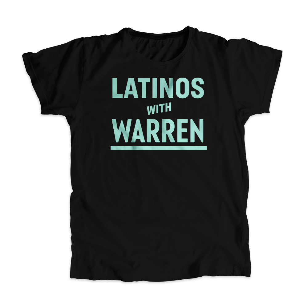 Latinos with Warren Black Unisex T-shirt with Liberty Green type.