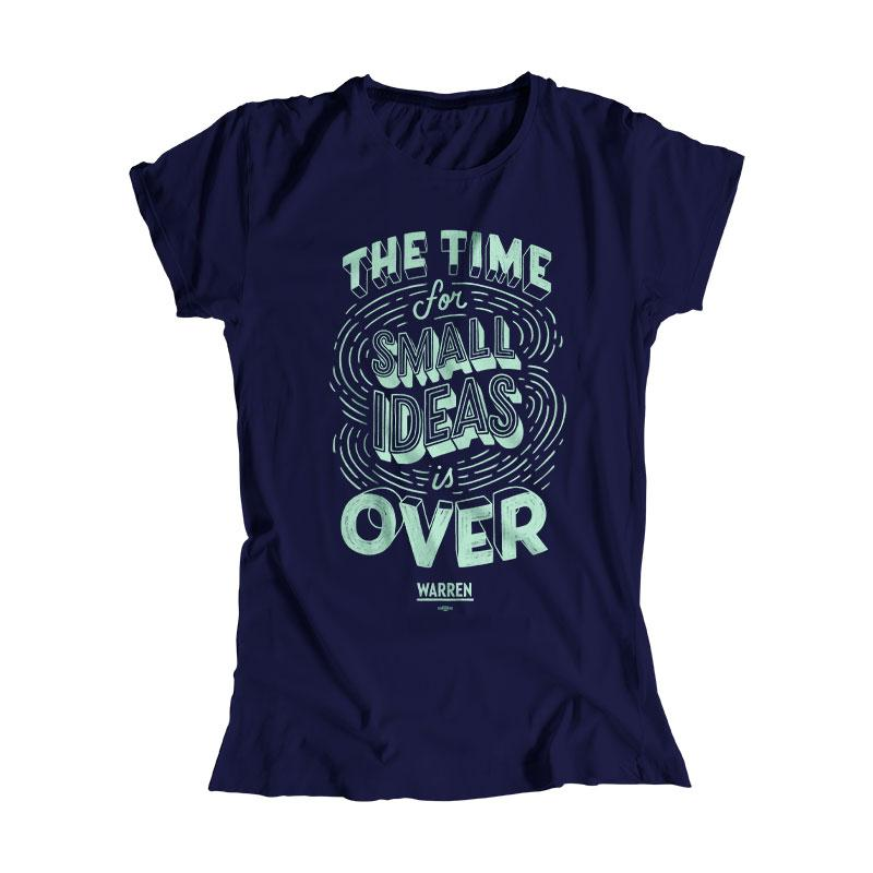 A navy fitted t-shirt with the phrase, The Time For Small Ideas Is Over, in liberty green. (4042752065645)