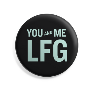 Black and Liberty Green You and Me, LFG Button. (4482173337709)