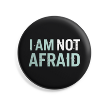 "Load image into Gallery viewer, I Am Not Afraid 2.5"" button with Braille overlay. Black button with liberty green and white text. (4466852200557)"