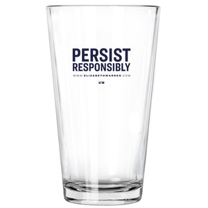 Persist Responsibly Pint Glass (3928570888301)