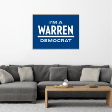 "Load image into Gallery viewer, Navy poster with the phrase ""I'm A Warren Democrat."" ""WARREN"" is in white and ""I'm A"" and ""Democrat"" are in liberty green."