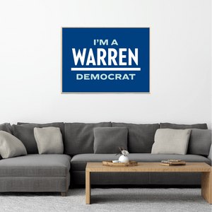 "Navy poster with the phrase ""I'm A Warren Democrat."" ""WARREN"" is in white and ""I'm A"" and ""Democrat"" are in liberty green."