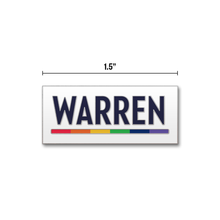 Load image into Gallery viewer, White rectangular pin with the WARREN logo with WARREN in navy and the line beneath it in rainbow (six segments, each a different color)