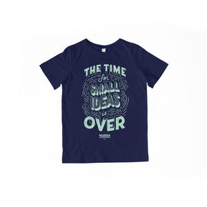 "A navy youth t-shirt with ""The Time For Small Ideas Is Over"" in liberty green."