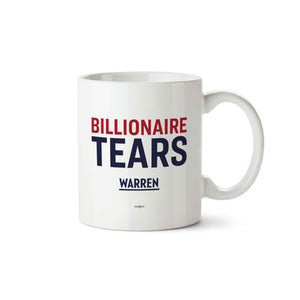"White mug with the words ""Billionaire Tears"", with ""Billionaire"" in red and ""Tears"" in navy and a small Warren logo below"