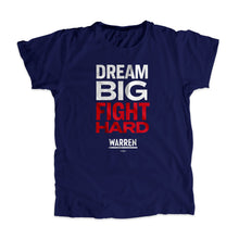 Load image into Gallery viewer, Navy Dream Big, Fight Unisex T-Shirt with white and red type. (1518922596461)