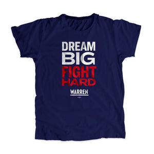 Navy Dream Big, Fight Unisex T-Shirt with white and red type. (1518922596461)