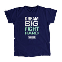 Load image into Gallery viewer, Navy Dream Big, Fight Unisex T-Shirt with white and liberty green type. (1518922596461)