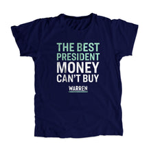 Load image into Gallery viewer, The Best President Money Can't Buy Navy Unisex T-shirt with liberty green and white type. (1534207590509)