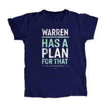 Load image into Gallery viewer, Warren Has A Plan For That Unisex T-Shirt in Navy. Type is in white and liberty green.