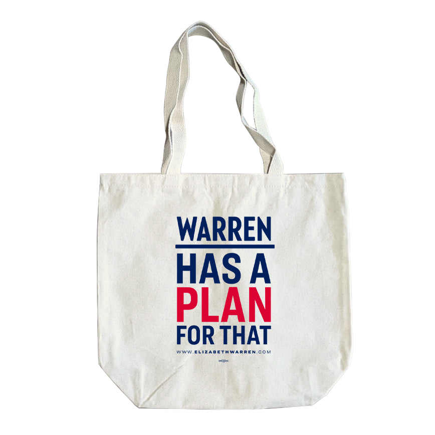 Natural colored tote with the phrase WARREN HAS A PLAN FOR THAT. WARREN HAS A and FOR THAT are navy blue and PLAN is red. The WARREN is the campaign logo.