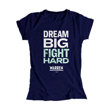 Load image into Gallery viewer, Navy Dream Big, Fight Hard Fitted T-Shirt with white and liberty green type. (1518922530925)