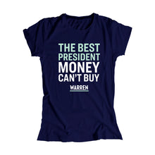 Load image into Gallery viewer, The Best President Money Can't Buy Fitted T-Shirt
