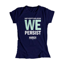 We Persist Fitted T-shirt