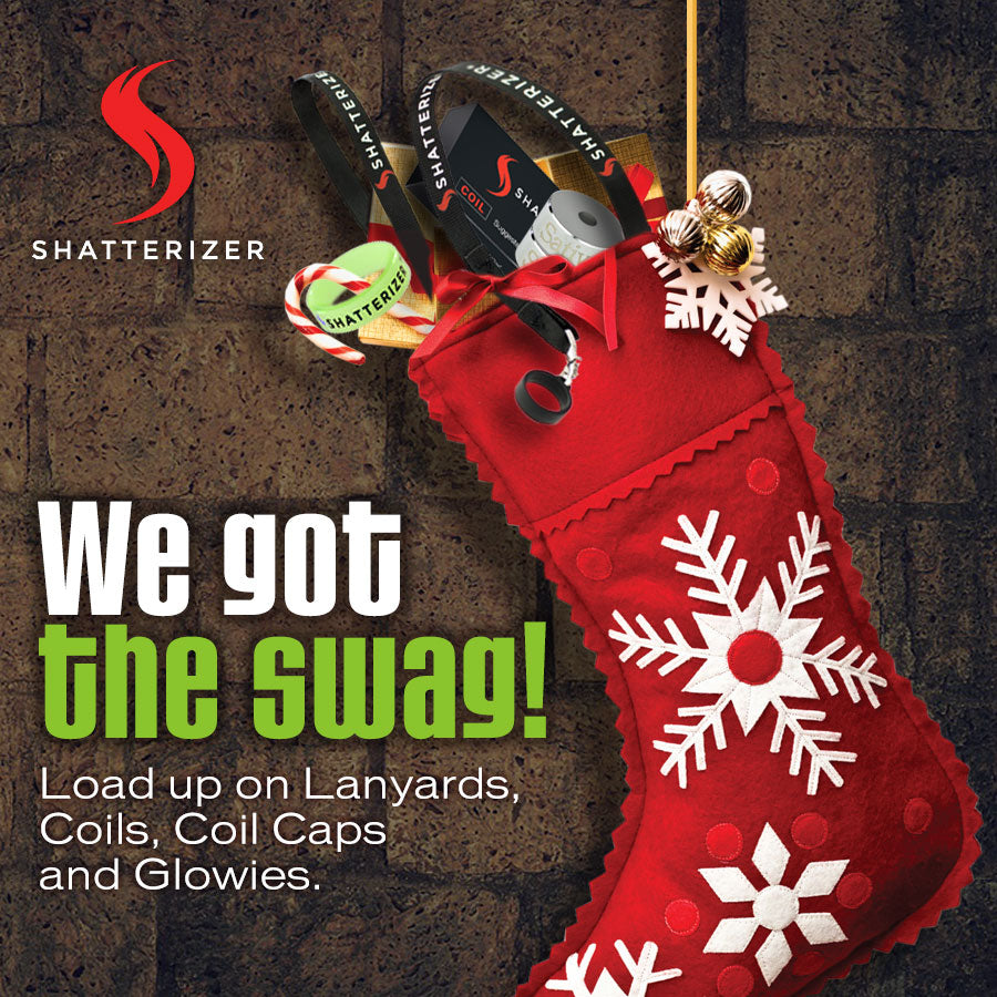 Stock Up with our Stocking Stuffers Shatterizer Lovers!