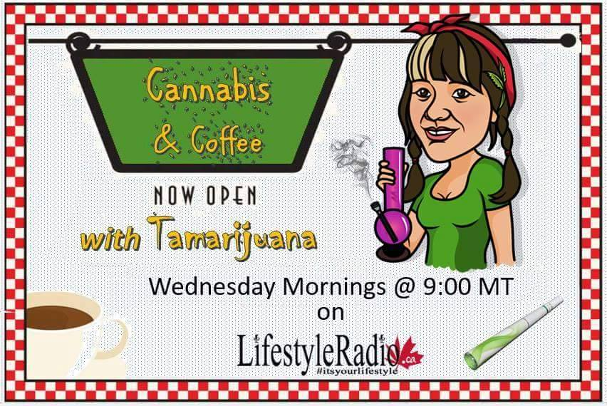 Coffee and Cannabis LIVE with Tamarijuana -Dec 13!