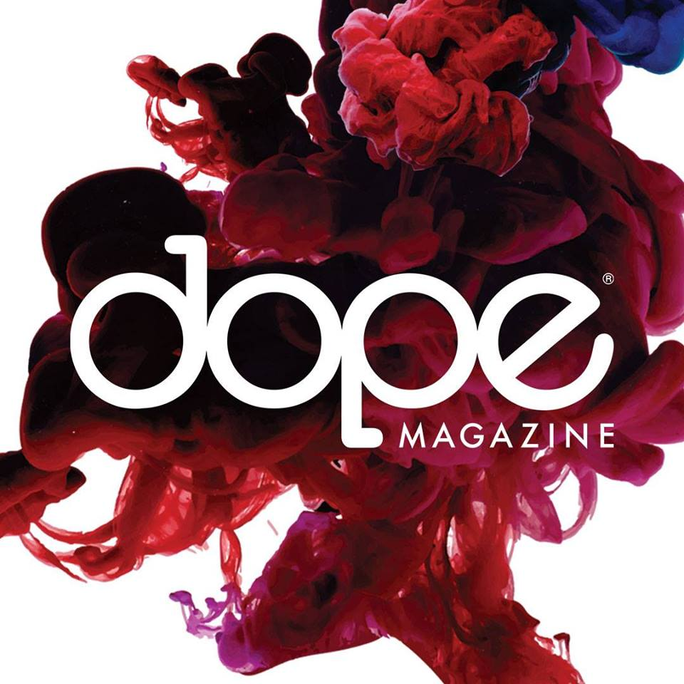 Thanks Dope Magazine!