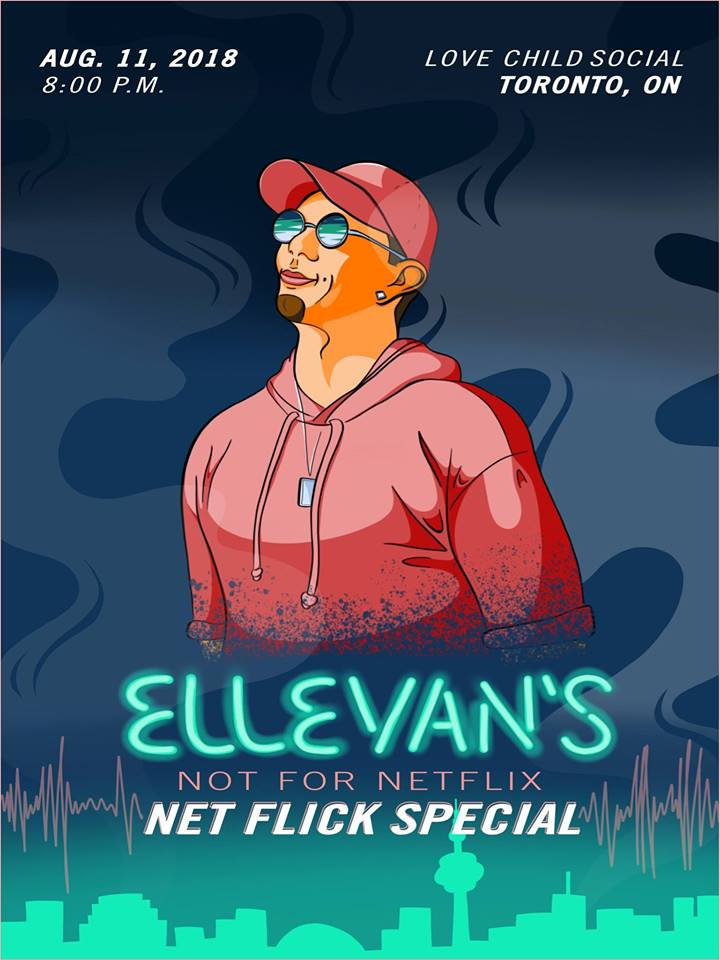 Check out Ellevan's Netflix Special Show