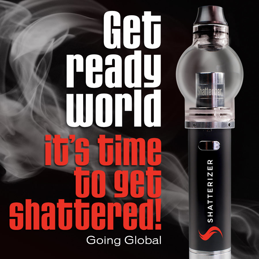 The Shatterizer is Going Global: A launch that will rock your world.